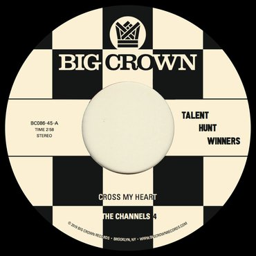 The Channels 4 / Carla and the Carlettes - Cross My Heart b/w Groovin