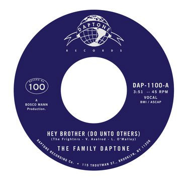 The Family Daptone / The 100 Knights Orchestra Hey Brother (Do Unto Others) / Soul Fugue