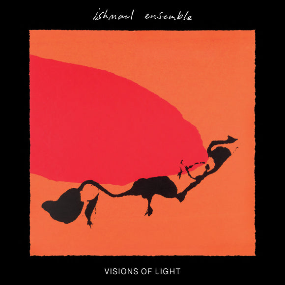 Ishmael Ensemble - Visions of Light (DINKED EDITION)