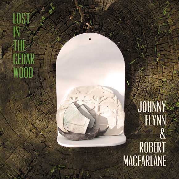 Johnny Flynn and Robert Macfarlane - Lost In The Cedar Wood (DINKED EDITION)