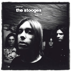 Stooges, the - Heavy Liquid