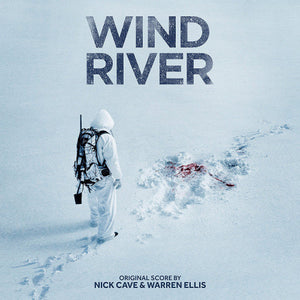 Nick Cave & Warren Ellis - Wind River OST