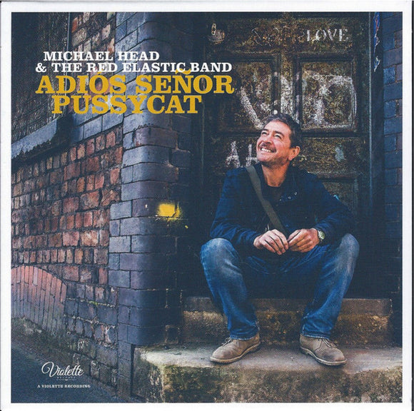 Michael Head & The Red Elastic Band - Adios Senor Pussycat