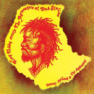 Tommy McCook And The Aggrovators - King Tubby Meets The Aggrovators At Dub Station