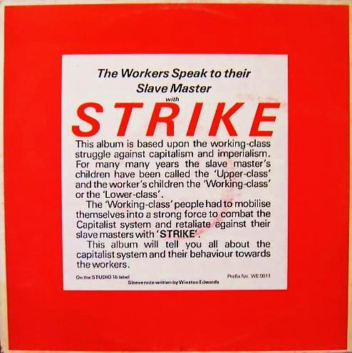 Strike - The Workers Speak To Their Slave Masters