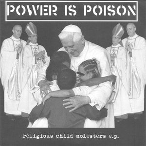 Totalickers/Power is Poison - Religious Child Molesters EP