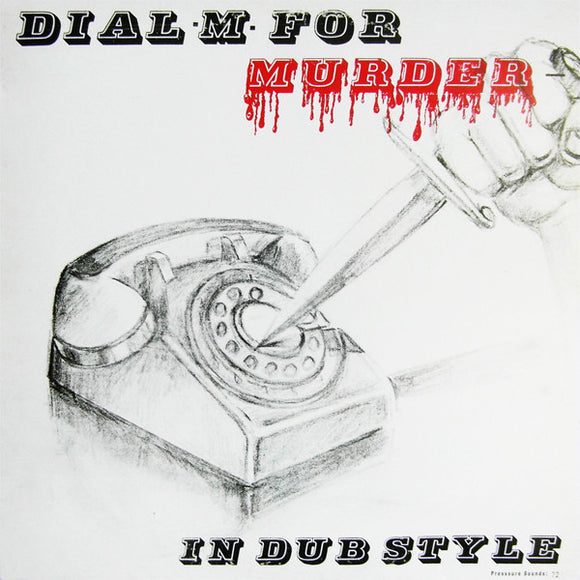 V/A - Dial M For Murder In A Dub Style