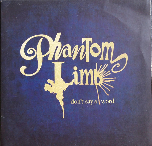 Phantom Limb - Don't Say A Word