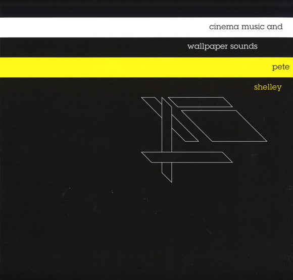 Pete Shelley - Cinema Music & Wallpaper Sounds
