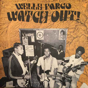 Wells Fargo - Watch Out! Rock Music and `revolution in 70's Zimbabwe