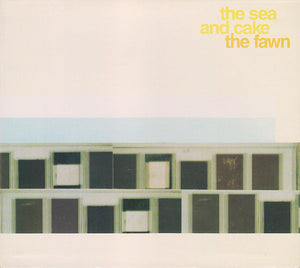 Sea and Cake, the - The Fawn