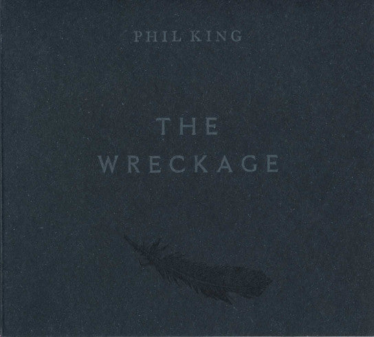 Phil King - The Wreckage