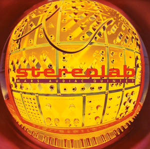 Stereolab - Mars Audiac Quintet (Expanded Edition)