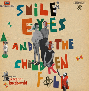 Smile Eyes and the Children Folk - Smile Eyes and the Children Folk