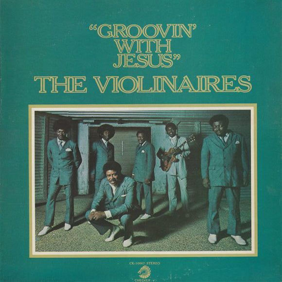 The Violinaires - Groovin' With Jesus