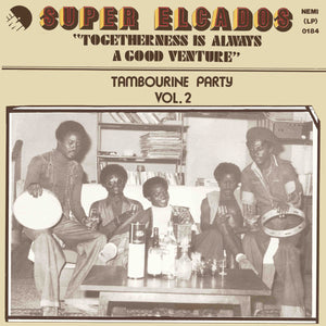 Super Elcados - Togetherness Is Always A Good Venture (Tambourine Party Vol.2)