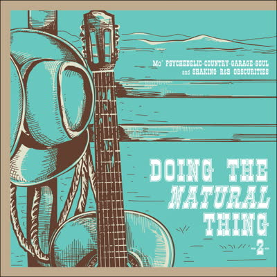 V/A - Doing the Natural Thing 2: Psychedelic-Country-Garage-Soul