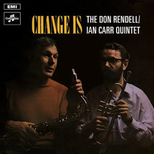 Don Rendell Ian Carr Quintet - Change Is