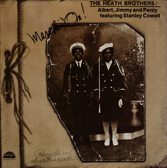 The Heath Brothers - Marchin' On!