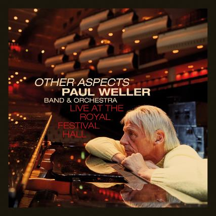 Paul Weller - Other Aspects: Live at the Royal Festival Hall