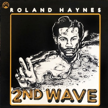 Roland Haynes - 2nd Wave