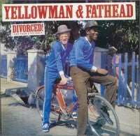 Yellowman & Fathead - Divorced (For Your Eyes Only)