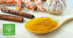 Health Benefits of Turmeric for Your Skin & Body