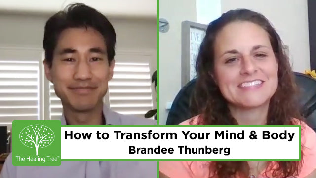 How to Transform Your Mind & Body | The Healing Tree