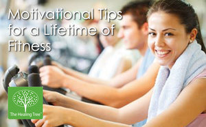 Motivational Tips for a Lifetime of Fitness - The Healing Tree