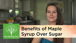 Benefits of Maple Syrup Over Sugar (Video)