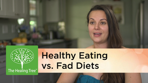 Healthy Eating vs Fad Diets (Video)