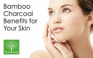 Bamboo Charcoal Soap Benefits for Your Skin - The Healing Tree