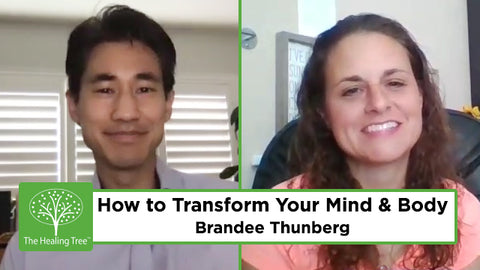 how-to-transform-your-mind-and-body-brandee-thunberg-the-healing-tree