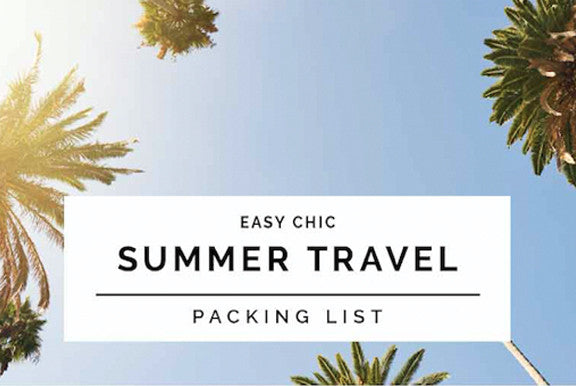 Summer Travel Packing List