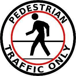 Pedestrian Traffic Only Product