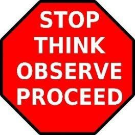 Stop Think Observe Proceed Product