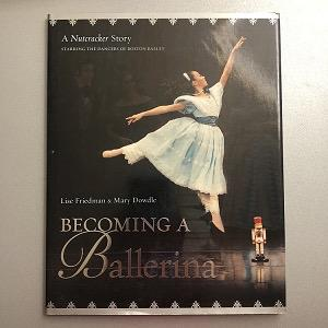 Becoming a Ballerina - A Nutcracker Story