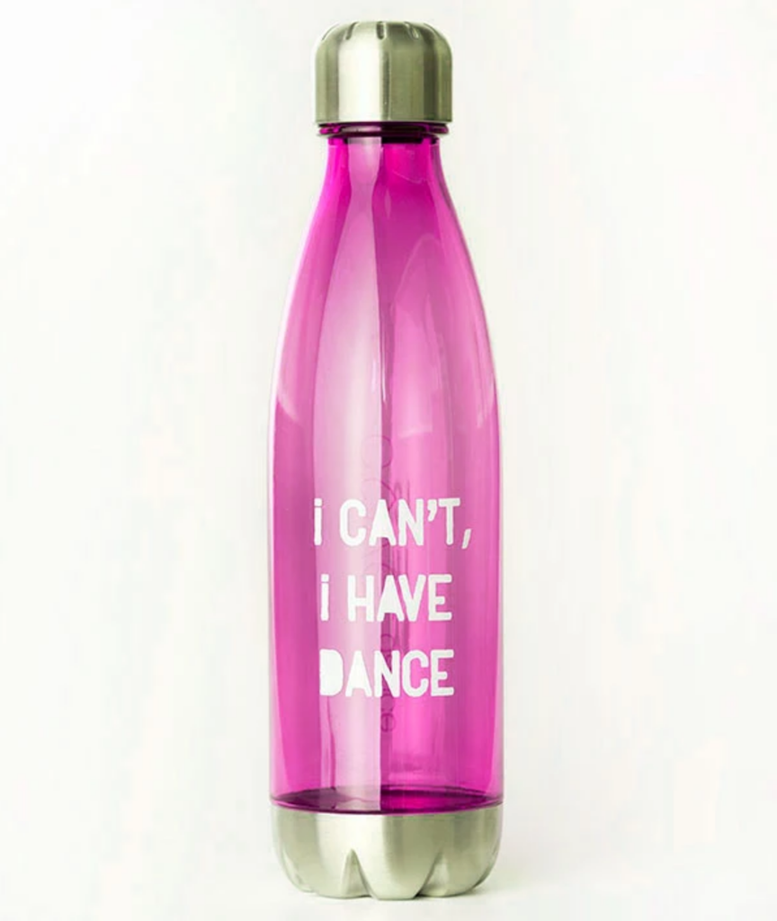 I Can't I Have Dance Water Bottle - Fuchsia