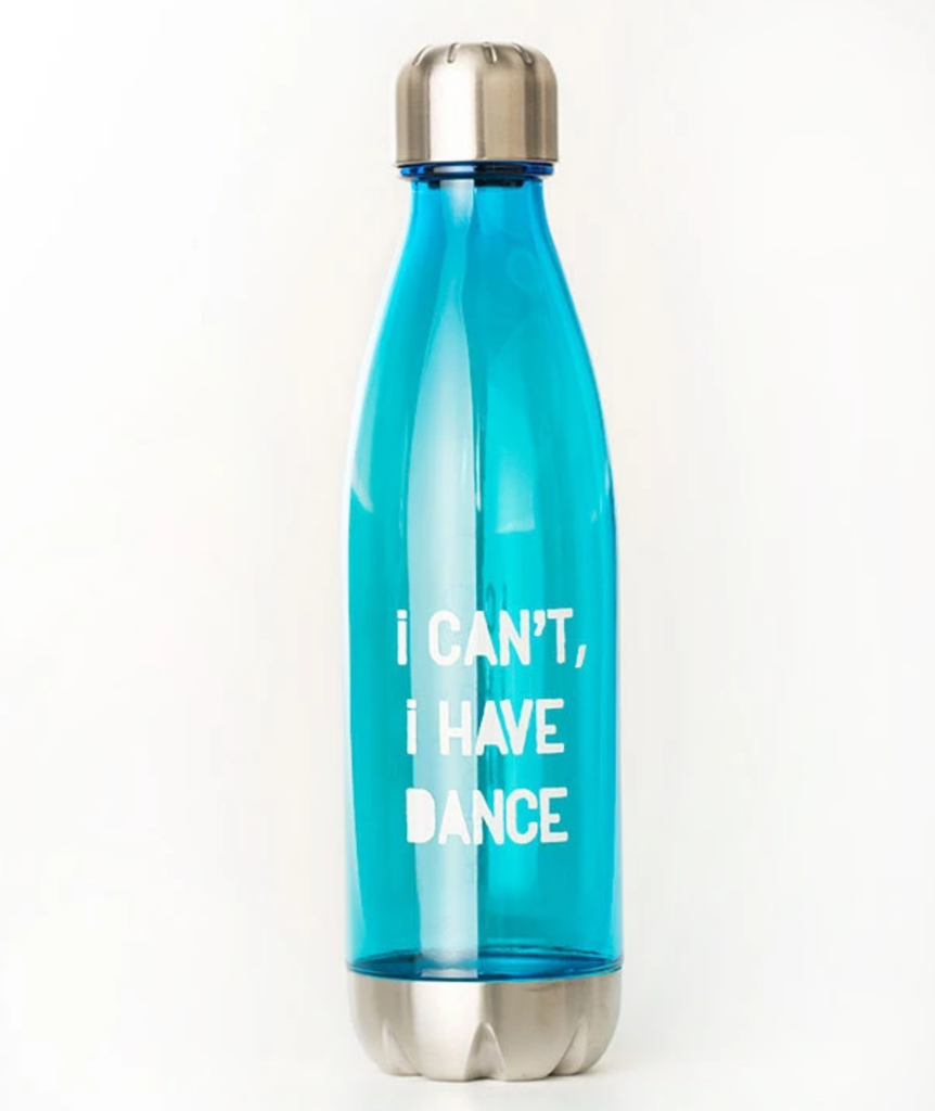 I Can't I Have Dance Water Bottle - Aqua