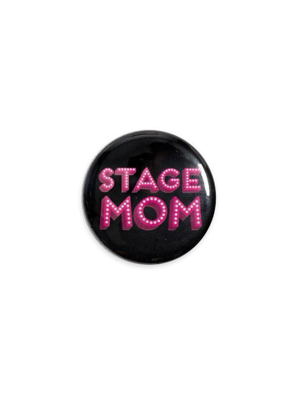Stage Mom Button