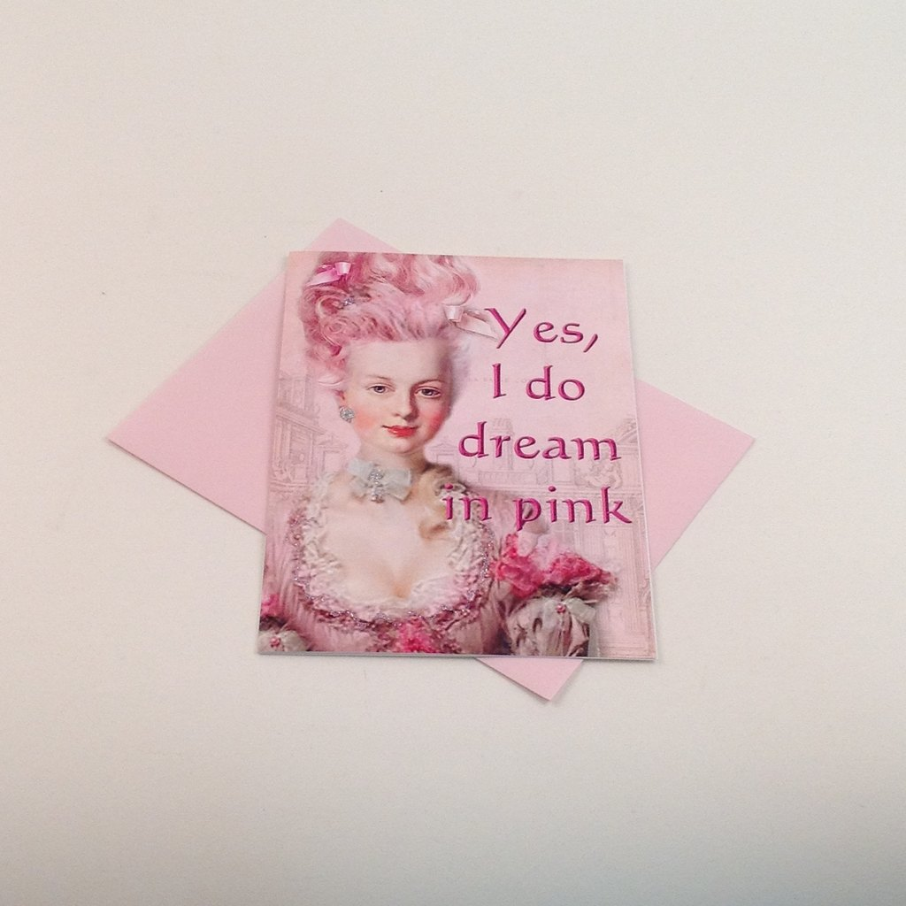 Gifts - Glitter Card - Yes, I Do Dream In Pink