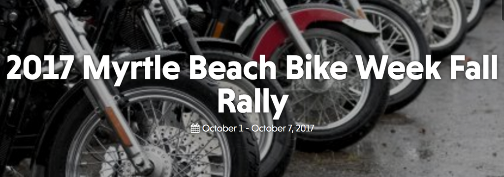 Myrtle Beach Bike Week Fall Rally!