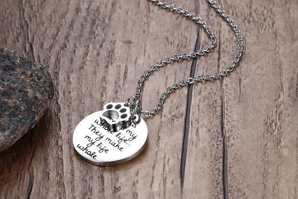 Dogs Aren't My Whole Life...They Make My Life Whole Pendant Necklace - Bargain Love