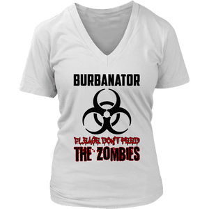 Burbanator White - Please Don't Feed the Zombies-T-shirt-Spyder Deals