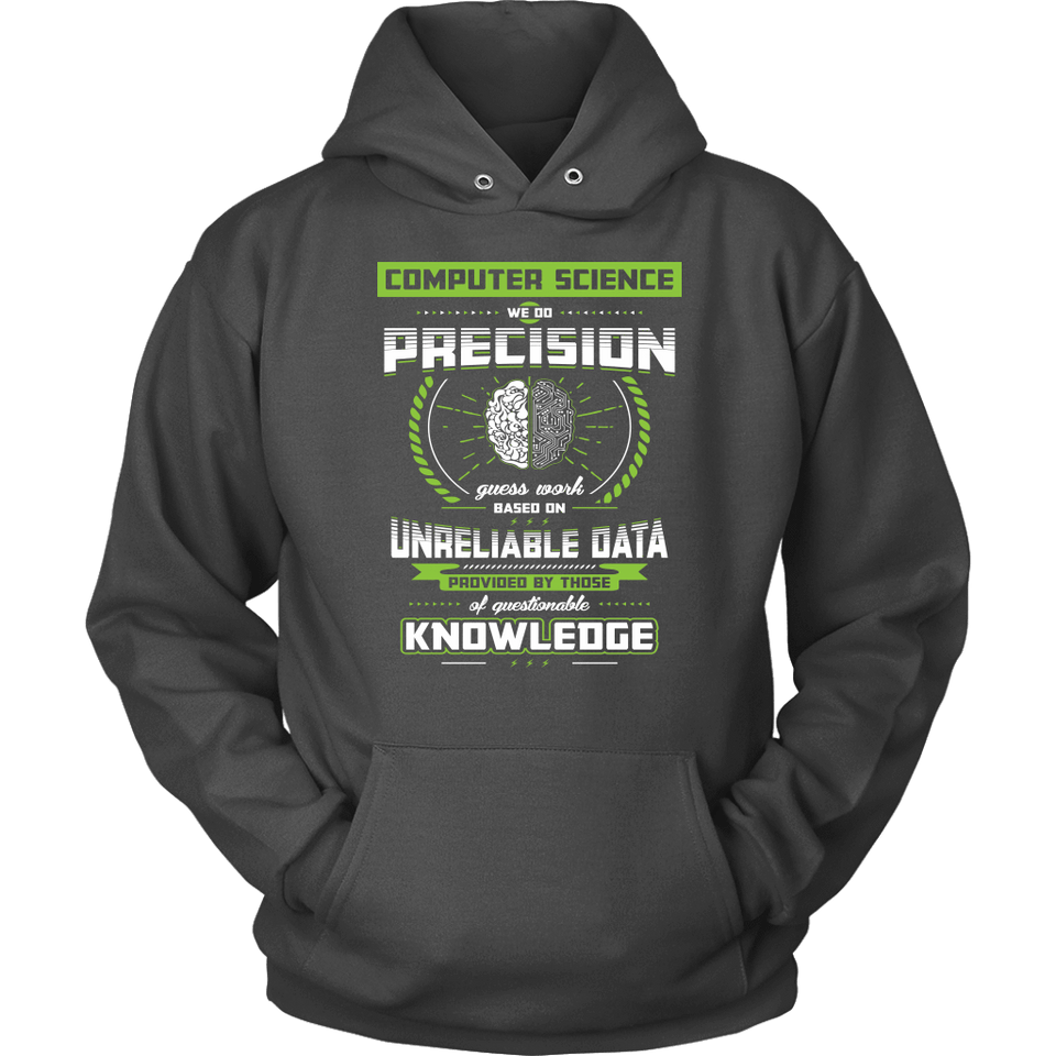 Computer Science Hoodie - We Do Precision