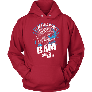 Fishing Hoodie - I Just Hold My rod