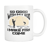 Fishing Mug | White - So Good With My Rod-Drinkware-Spyder Deals