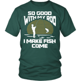 Fishing Shirt | Men - So Good With My Rod-T-shirt-Spyder Deals