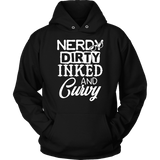 Funny Hoodie - Nerdy Dirty Inked And Curvy