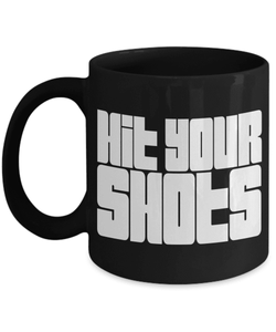 Gaming Mug | Black - Hit Your Shots-Coffee Mug-Spyder Deals
